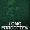LONG FORGOTTEN - Zukunft hat Vergangenheit 2